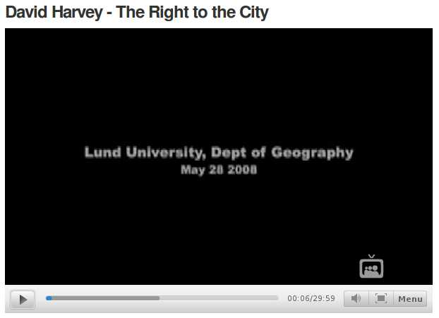 david harvey - lecture the right to the city